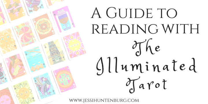 A Guide to Reading With The Illuminated Tarot