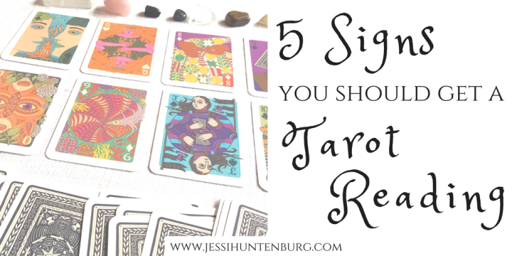 5 Signs You Should Get a Tarot Reading
