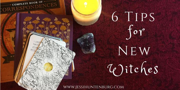6 Tips For NewWitches